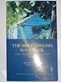 The Brief English Handbook (A Guide to Writing, Thinking, Grammar, and Research, Custom Edition for University of California, San Diego)