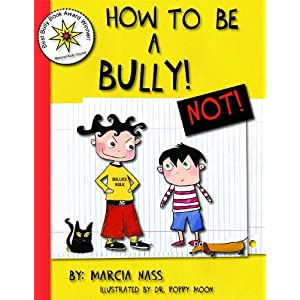How to be a Bully... Not!