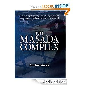 The Masada Complex Avraham Azrieli