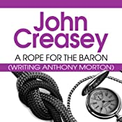 A Rope for the Baron: The Baron Series, Book 13 | John Creasey