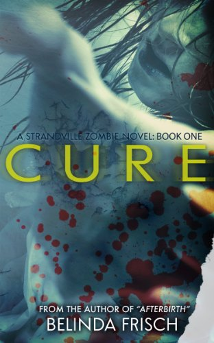 Cure: A Strandville Zombie Novel #1 | freekindlefinds.blogspot.com