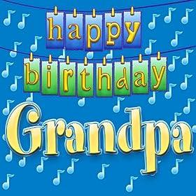 Amazon.com: Happy Birthday Grandpa: Ingrid DuMosch: MP3 Downloads