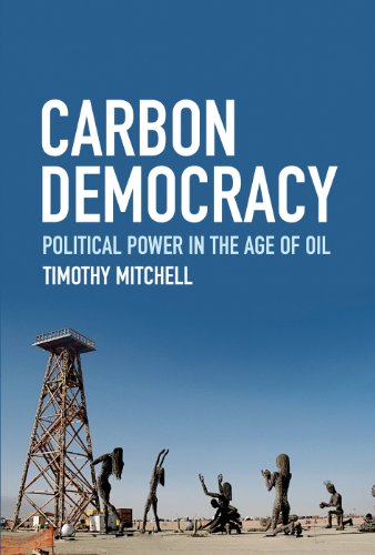 carbon-democracy-political-power-in-the-age-of-oil