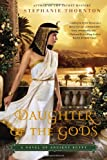 img - for Daughter of the Gods: A Novel of Ancient Egypt book / textbook / text book