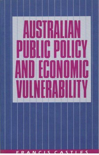 Australian Public Policy and Economic Vulnerability: A Comparative and Historical Perspective