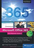 Microsoft Office 365: Das umfassende Handbuch