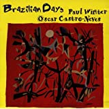 PAUL WINTER & OSCAR CASTRO-NEVES - Brazilian Days - CD