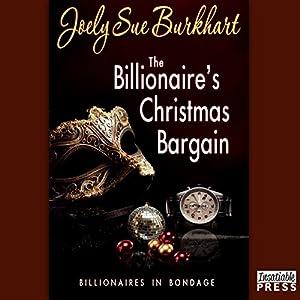 The Billionaire's Christmas Bargain Hörbuch