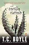 The Tortilla Curtain (014023828X) by T. Coraghessan Boyle