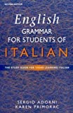 English Grammar for Students of Italian: The Study Guide for Those Learning Italian