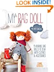My Rag Doll: 11 Dolls with Clothes an...