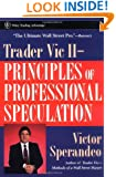 Trader Vic II: Principles of Professional Speculation