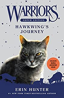 Book Cover: Warriors Super Edition: Hawkwing's Journey