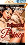 Deflowered by the Prince: (In this Er...
