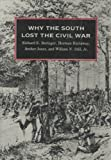 img - for Why the South Lost the Civil War Hardcover May, 1986 book / textbook / text book