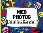 Mes photos de classe : coll�ge - lyc�e
