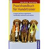 """Praxishandbuch f�r Hundetrainervon """"Sabine Winkler"""""""