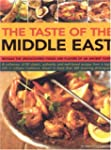 Taste of the Middle East: The Food an...