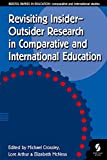 img - for Revisiting Insider-Outsider Research in Comparative and International Education (Bristol Papers in Education) book / textbook / text book