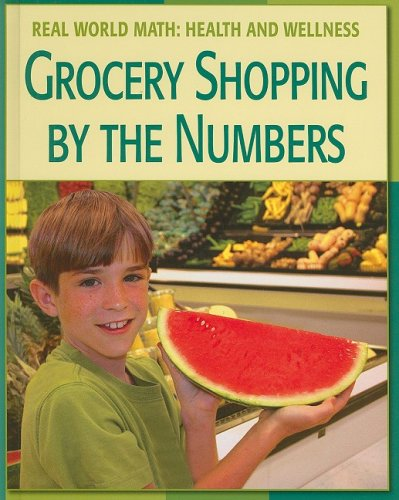 Grocery Shopping By the Numbers (Real World Math) PDF