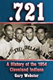 .721: A History of the 1954 Cleveland Indians