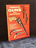 img - for Famous Guns From the Harolds Club Collection (Fawcett Book No. 518) book / textbook / text book