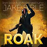 Roak: Galactic Bounty Hunter | Jake Bible