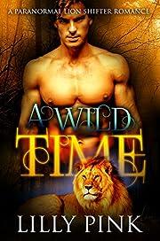 A Wild Time: A Paranormal WereLion Romance