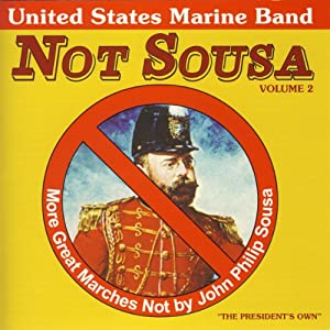 V 2: Not Sousa - More Great Ma