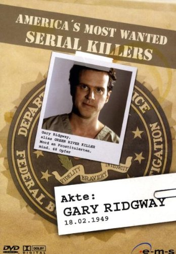 America's Most Wanted Serial Killers - Akte: Gary Ridgway