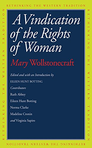 Mary Wollstonecraft - A Vindication of the Rights of Woman (Rethinking the Western Tradition)