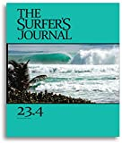 THE SURFER\'S JOURNAL 23.3 (ザ・サーファーズ・ジャーナル) 日本版 4.4号 (2014年10月号) ([テキスト])