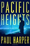 Pacific Heights: A Novel (Marten Fane)