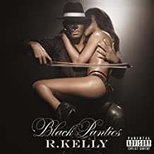 R. Kelly - Black Panties