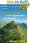 Vergessene Pfade in den Bayerischen H...