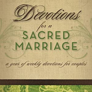 Devotions for a Sacred Marriage: A Year of Weekly Devotions for Couples | [Gary Thomas]