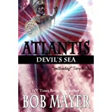 Atlantis Devil's Sea ~ Bob Mayer