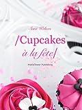 Cupcakes � la f�te