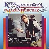 Kaviar und andere Spezialitäten - Bekannte TV- und Filmmelodien mit Martin Böttcher und seinem Orchester