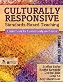 img - for By Steffen Saifer Culturally Responsive Standards-Based Teaching: Classroom to Community and Back (Second Edition) book / textbook / text book