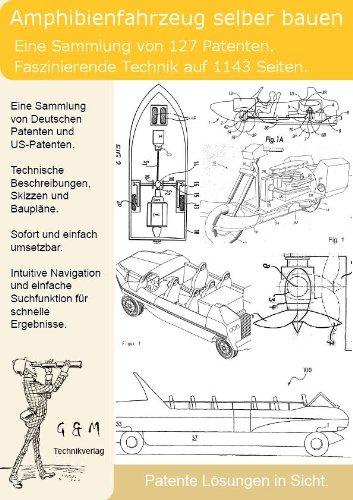 amphibienfahrzeug selber bauen 127 patente zeigen wie es geht. Black Bedroom Furniture Sets. Home Design Ideas