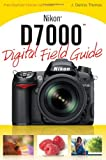 Nikon D7000 Digital Field Guide