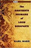 Image of The Eighteenth Brumaire of Louis Bonaparte