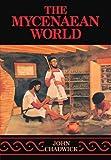 The Mycenaean World (0521290376) by Chadwick, John
