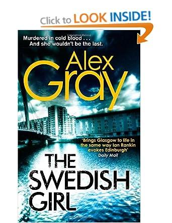 The Swedish Girl (Re Post Part 1) - Alex Gray