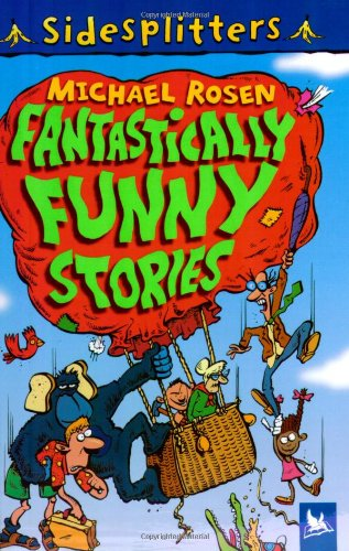 Fantastically Funny Stories (Sidesplitters)
