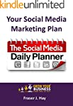 Your Social Media Marketing Plan: The...
