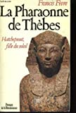 img - for La pharaonne de Thebes: Hatchepsout, fille du soleil (French Edition) book / textbook / text book