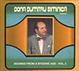 Dona Dumitru Siminica Sounds from a Bygone Age Vol.3