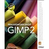 """Praxisworkshop GIMP 2von """"Michael Walder"""""""